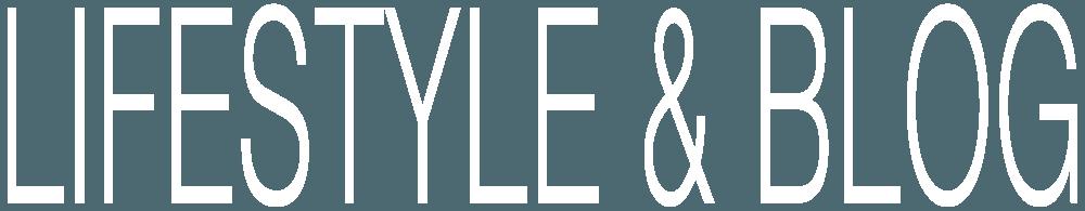 Lifestyle & Blog