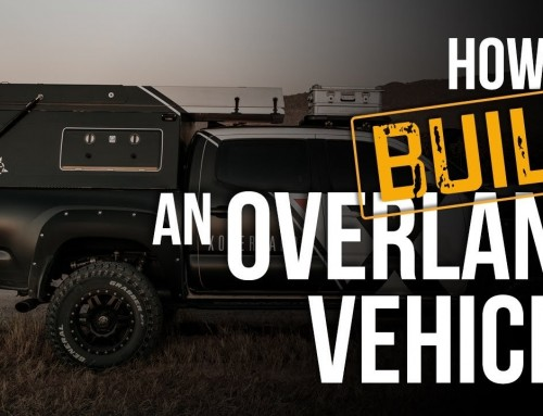 How We Build an Overland Vehicle: PROVEN Gear & Tactics